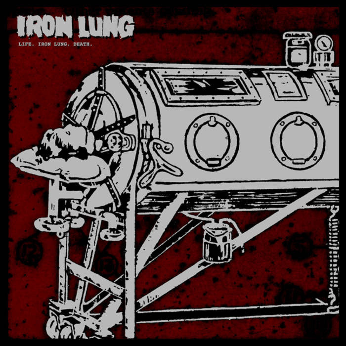 "Iron Lung ""Life. Iron Lung. Death."" LP - Dead Tank Records"