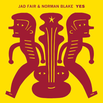 "Jad Fair and Norman Blake ""Yes"" LP - Dead Tank Records"