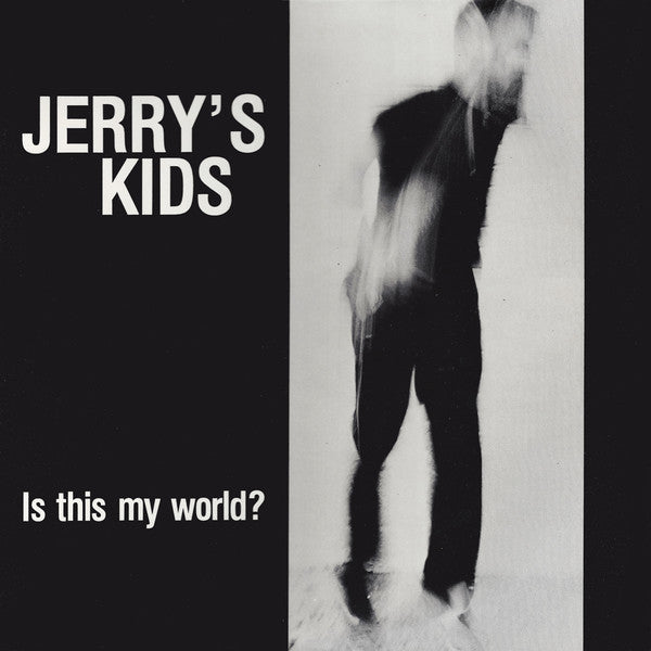 "Jerry's Kids ""Is This My World?"" LP - Dead Tank Records"