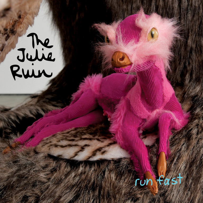 "Julie Ruin, The ""Run Fast"" LP - Dead Tank Records"