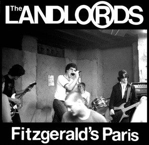 "Landlords, The ""Fitzgerald's Paris"" LP - Dead Tank Records"