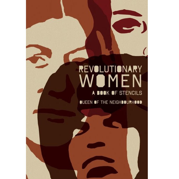 Revolutionary Women: A Book of Stencils - Book