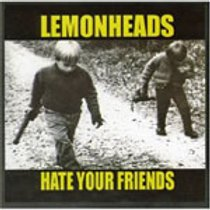 "Lemonheads ""Hate Your Friends"" TAPE"