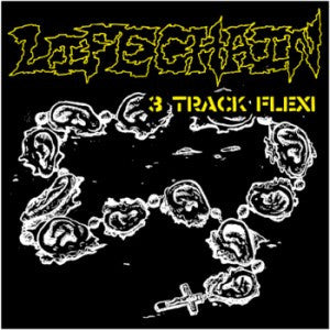 "Life Chain ""3 Track Flexi"" 7"" - Dead Tank Records"
