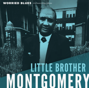 "Little Brother Montgomery ""Worried Blues"" LP"