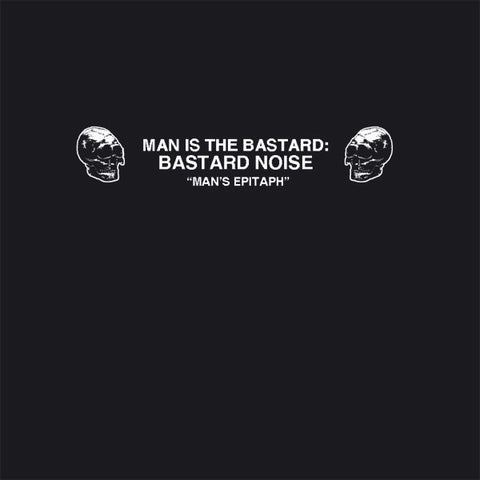 "Man is the Bastard: Bastard Noise / Crowd Surfers Must Die ""Man's Epitaph"" LP"
