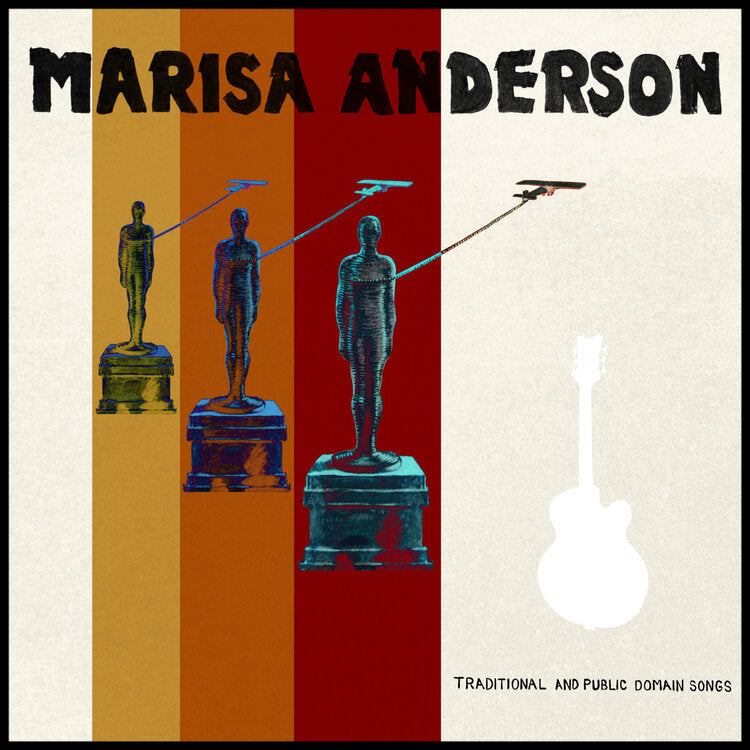 "Anderson, Marisa ""Traditional and Public Domain Songs"" LP"