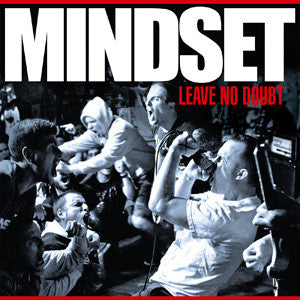 "Mindset ""Leave No Doubt"" LP - Dead Tank Records"