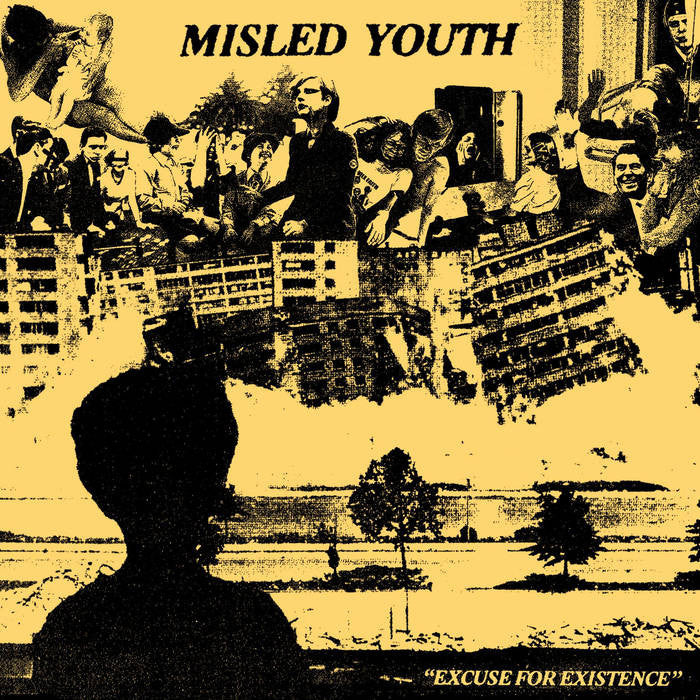 "Misled Youth ""Excuse For Existence"" 7"" - Dead Tank Records"