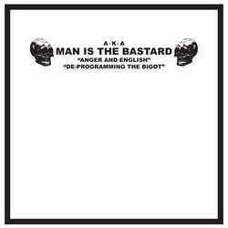 "Man is the Bastard ""Anger and English"" 10"" - Dead Tank Records"