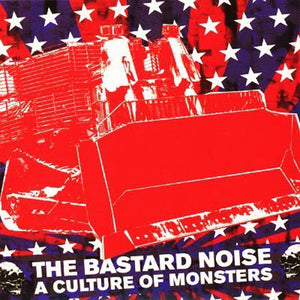 "Bastard Noise ""A Culture of Monsters"" LP - Dead Tank Records"