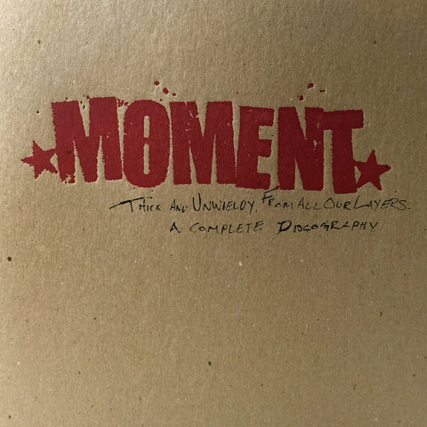 "Moment ""Thick & Unwieldy From All Our Layers: A Complete Discography"" 2xLP - Dead Tank Records"