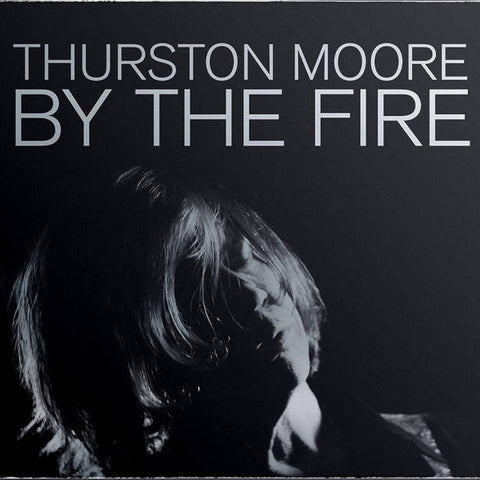 "Moore, Thurston ""By The Fire"" 2xLP"