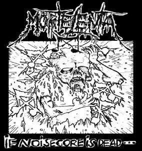 "Morte Lenta ""If Noisecore is Dead...We Are Zombies"" 7"""