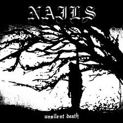 "Nails ""Unsilent Death"" LP - Dead Tank Records"