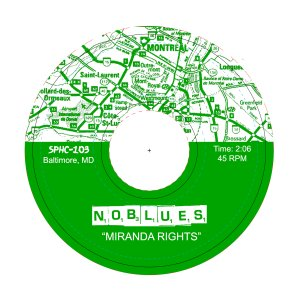 "No Blues ""Miranda Rights / Exploding Hearts"" 7"""