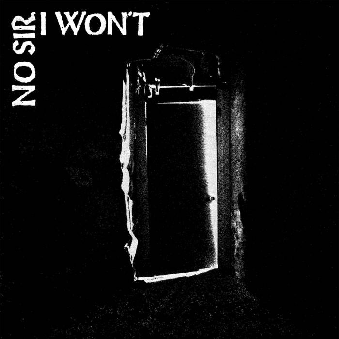 "No Sir, I Won't ""The Door"" LP - Dead Tank Records"