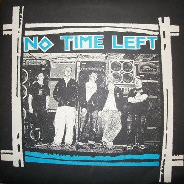 "No Time Left ""s/t"" 10"" - Dead Tank Records"