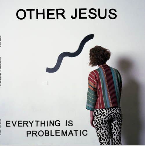 "Other Jesus ""Everything is Problematic"" LP - Dead Tank Records"