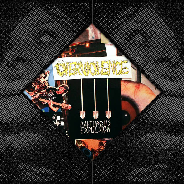 "Overviolence ""Rapturous Expulsion"" 7"""