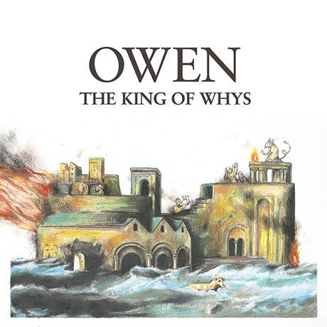 "Owen ""The King of Whys"" LP - Dead Tank Records"
