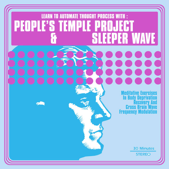 People's Temple Project / Sleeper Wave split LP