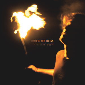 "Birds in a Row ""Personal War"" LP - Dead Tank Records"