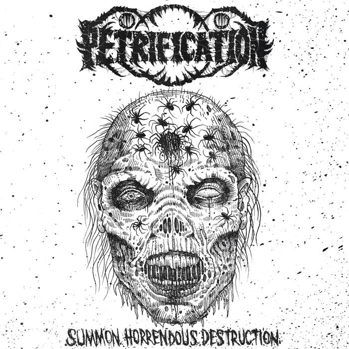 "Petrification ""Summon Horrendous Destruction"" 7"""