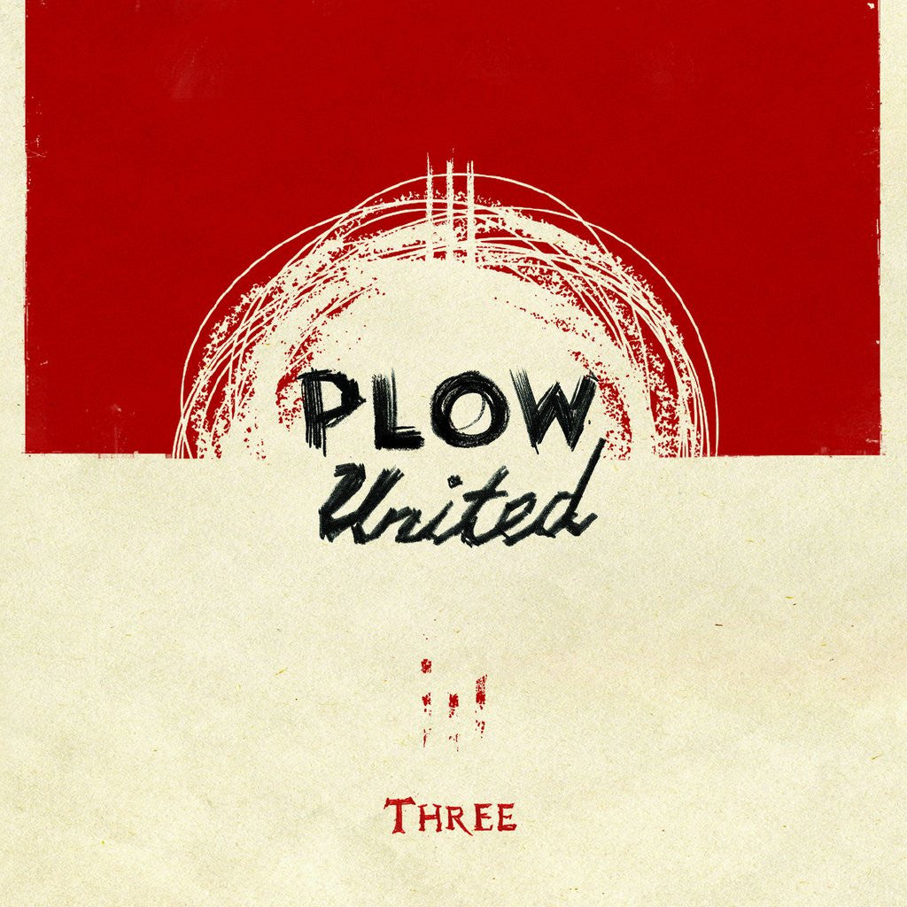 "Plow United ""Three"" LP - Dead Tank Records"