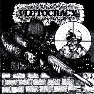 "Plutocracy ""Sniping Pigz"" LP - Dead Tank Records"