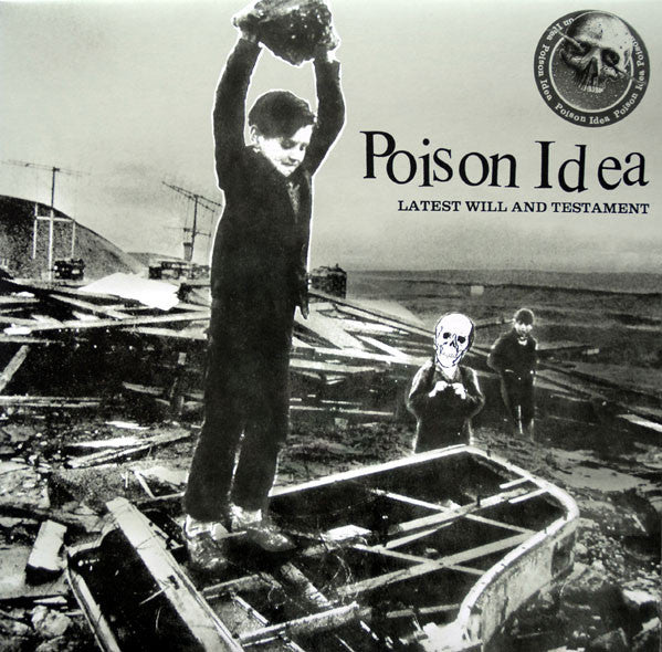 "Poison Idea ""Latest Will and Testament"" LP - Dead Tank Records"