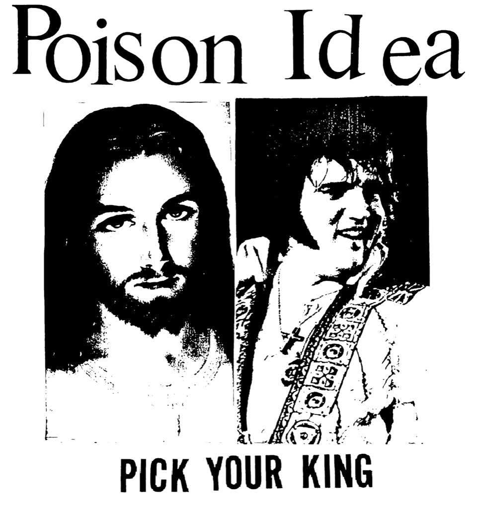 "Poison Idea ""Pick Your King"" - (Short and Long Sleeve) Tote / Shirt"