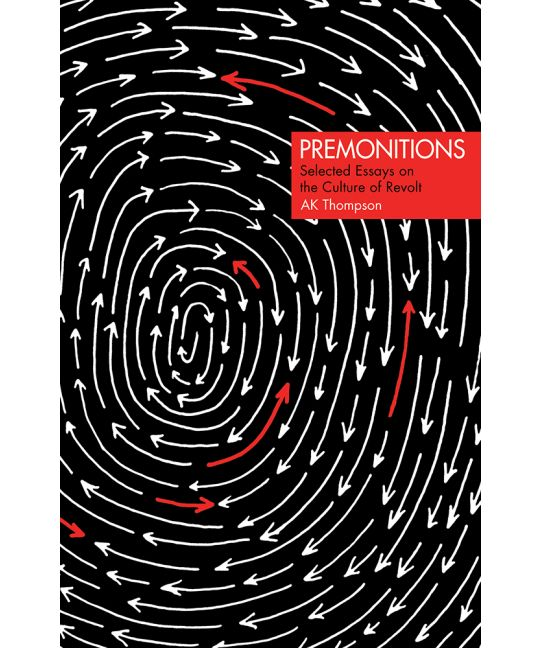 "Premonitions ""Selected Essays on the Culture of Revolt"" - Book"