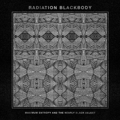 "Radiation Blackbody ""Maximum Entropy"" 7"""