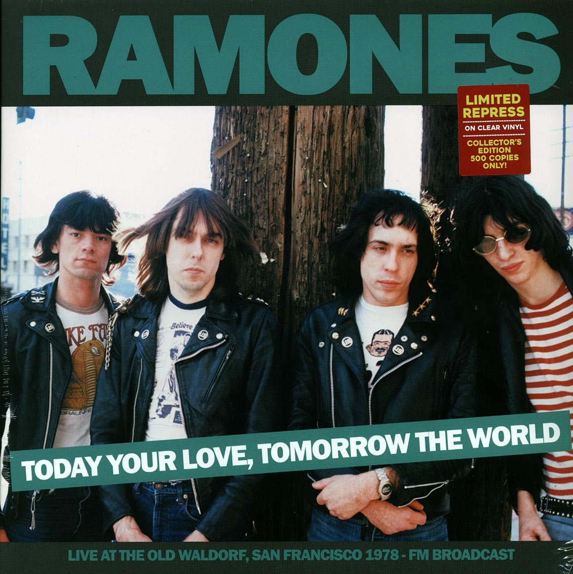 "Ramones, The ""Today Your Love, Tomorrow The World: Live 1978"" LP"