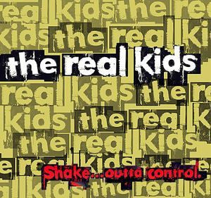 "Real Kids ""Shake.. Outta Control"" LP"