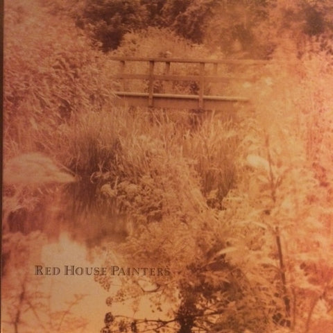 "Red House Painters ""s/t"" (Bridge) LP"