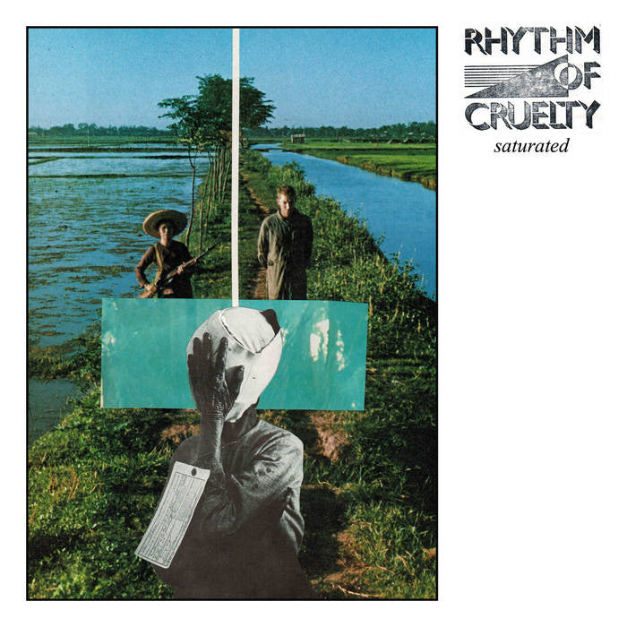 "Rhythm of Cruelty ""Saturated"" LP - Dead Tank Records"