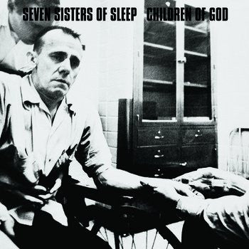 "Seven Sisters of Sleep / Children of God ""split LP - Dead Tank Records"