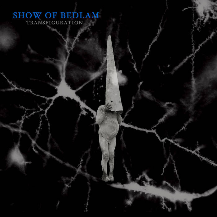 "Show of Bedlam ""Transfiguration"" LP"
