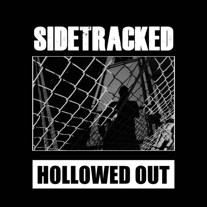 "Sidetracked ""Hollowed Out"" LP"