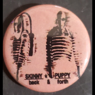 "Skinny Puppy - 1.25"" Button"