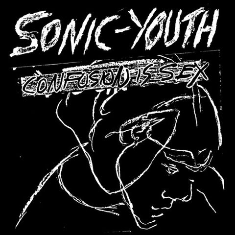 "Sonic Youth ""Confusion is Sex"" LP - Dead Tank Records"