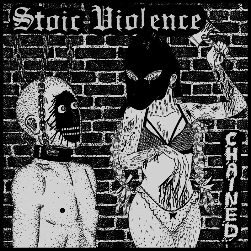 "Stoic Violence ""Chained"" LP - Dead Tank Records"