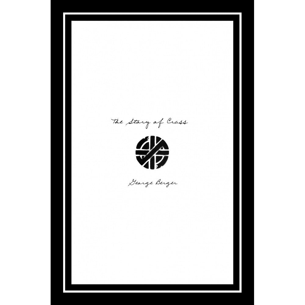 The Story of Crass - Book