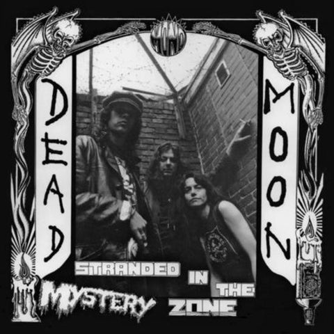 "Dead Moon ""Stranded In The Mystery Zone"" LP - Dead Tank Records"