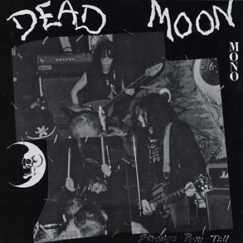 "Dead Moon ""Strange Pray Tell"" LP - Dead Tank Records"