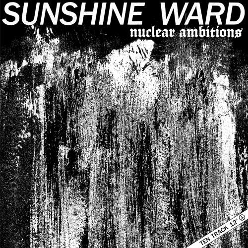 "Sunshine Ward ""Nuclear Ambitions"" LP"