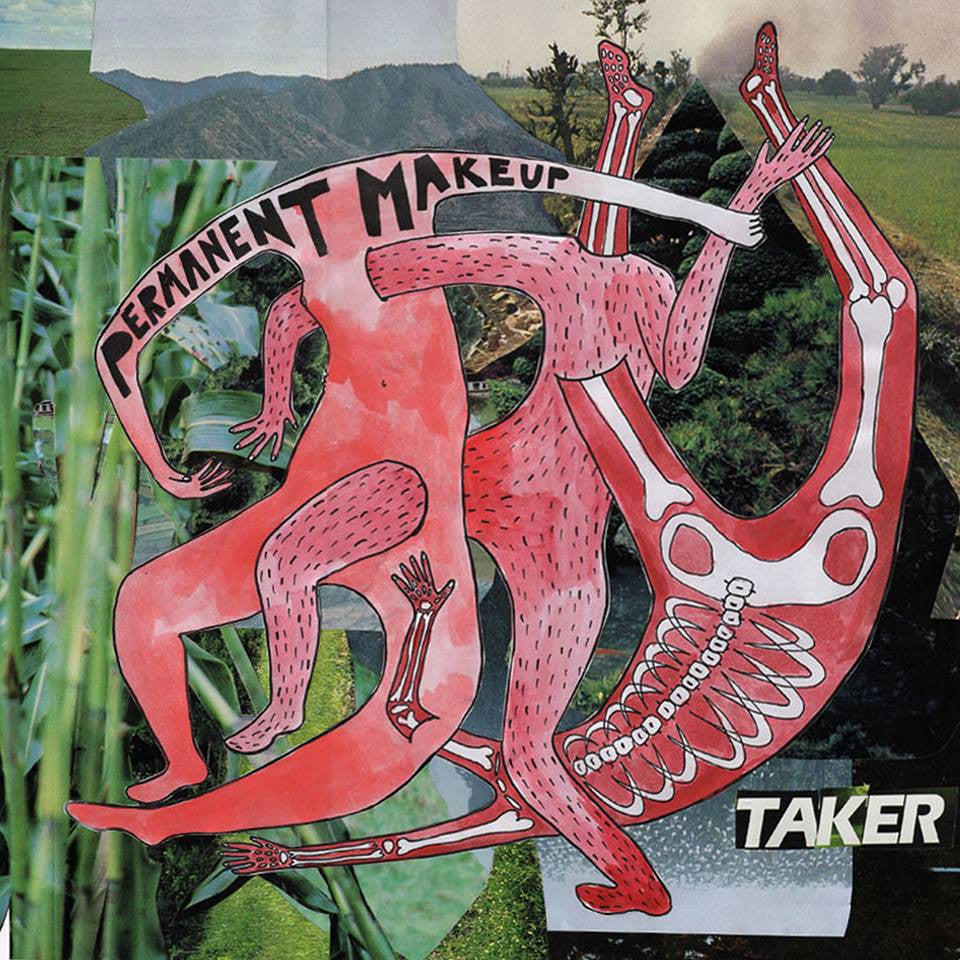 "Permanent Makeup ""Taker"" LP - Dead Tank Records"