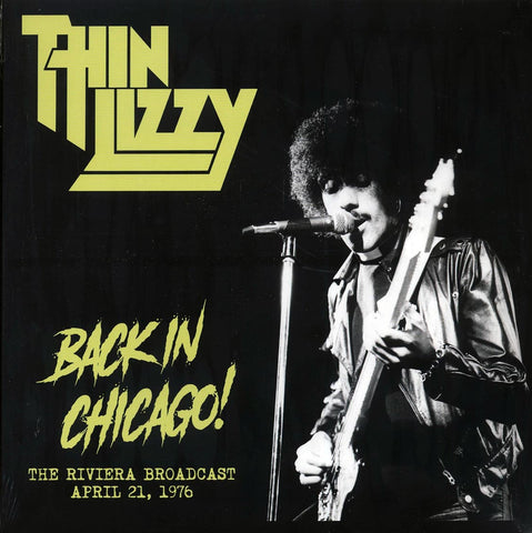 "Thin Lizzy ""Back In Chicago! The Riviera Broadcast April 21, 1976"" LP"